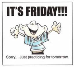 Its Friday Sorry