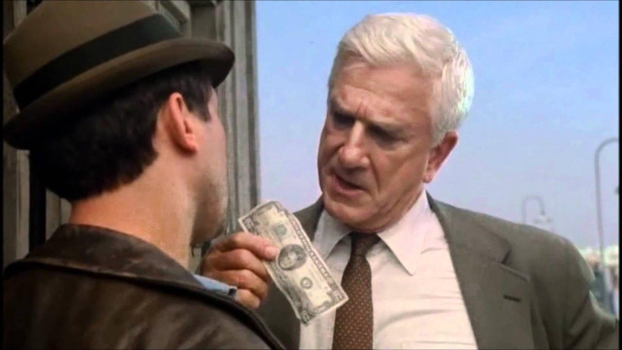 "The Naked Gun - ""Maybe this will help ..."""